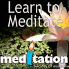 Cover image of Learn To Meditate - Meditation Podcast