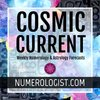 Cover image of The Cosmic Current: Weekly Numerology & Astrology Forecasts