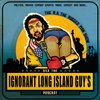 Cover image of The R.A. The Rugged Man Show aka Ignorant Long Island Guy's Podcast
