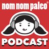 Cover image of Nom Nom Paleo Podcast