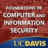 Cover image of Computer Science: Foundations of Computer and Information Security (ECS235B)