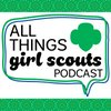Cover image of All Things Girl Scouts