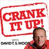 Cover image of Crank It Up! with David T.S. Wood