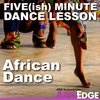 Cover image of Five(ish) Minute Dance Lesson: African Dance