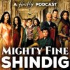 Cover image of Mighty Fine Shindig: A Firefly Podcast