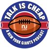 Cover image of Talk is Cheap: A New York Giants Podcast