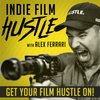 Cover image of Indie Film Hustle® - A Filmmaking Podcast with Alex Ferrari