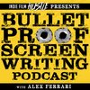 Cover image of Bulletproof Screenwriting™ Podcast with Alex Ferrari