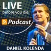 Cover image of LIVE Before You Die Radio with Daniel Kolenda