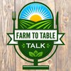 Cover image of Farm To Table Talk