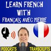 Cover image of Learn French with French Podcasts - Français avec Pierre