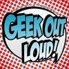 Cover image of Geek Out Loud – Geek Out Loud