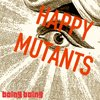 Cover image of Happy Mutants