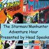 Cover image of The Starman/Manhunter Adventure Hour