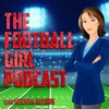 Cover image of The Football Girl Podcast