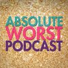 Cover image of Absolute Worst Podcast