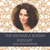Cover image of The Michaela Boehm Podcast