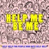 Cover image of Help Me Be Me