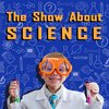 Cover image of The Show About Science