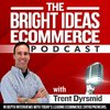 Cover image of The Bright Ideas eCommerce Podcast | Proven Entrepreneur Success Stories