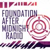 Cover image of Foundation After Midnight Radio [SCP]