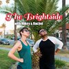Cover image of The Brightside with Mikey & Rachel