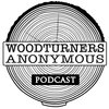 Cover image of Woodturners Anonymous Podcast