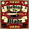 Cover image of Behind the Blade Podcast