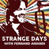 Cover image of Strange Days with Fernand Amandi