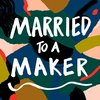 Cover image of Married to a Maker
