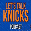 Cover image of Let's Talk Knicks
