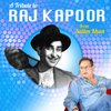 Cover image of A Tribute To Mr Raj Kapoor by Salim Khan