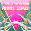 Cover image of Reality Riffing With Guru Jagat