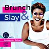 Cover image of Brunch and Slay Podcast