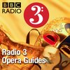 Cover image of Radio 3 Opera Guides