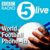 Cover image of 5 live's World Football Phone-in