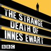 Cover image of The Strange Death of Innes Ewart