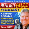 Cover image of Affiliate Buzz | Affiliate Marketing / Affiliate Programs / Internet / Online / Social Media Marketing - James Martell