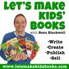 Cover image of Let's Make Kids' Books - Children's Book Publishing Show