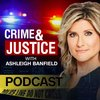 Cover image of Crime & Justice with Ashleigh Banfield