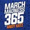 Cover image of March Madness 365 with Andy Katz