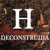Cover image of Podcast de Historia Deconstruida