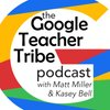 Cover image of Google Teacher Tribe Podcast