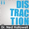 Cover image of Distraction with Dr. Ned Hallowell