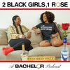 Cover image of 2 Black Girls, 1 Rose: A Bachelor Podcast