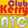 Cover image of CLUB KERRY NYC: Vocal Dance & Electronic - DJ Kerry John Poynter