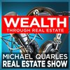 Cover image of The Michael Quarles Real Estate Show