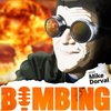Cover image of Bombing with Mike Dorval