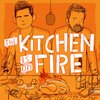 Cover image of The Kitchen Is On Fire