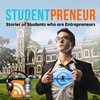 Cover image of StudentPreneur Podcast: Stories of Students who are Entrepreneurs | Student Entrepreneur | Young Entrepreneur |